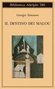 Il destino dei Malou - Georges Simenon