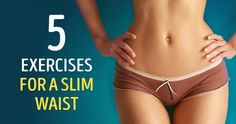 The best five exercises for aslim waist you can doathome