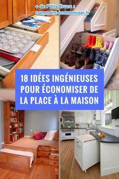 18 Idées Ingénieuses Pour Économiser de la Place à la Maison.