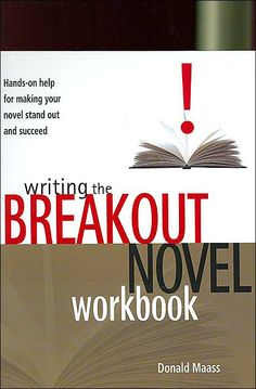 Writing the Breakout Novel, Donald Maass (Writing Instruction) Equal parts inspiration and structure fuel this manual.
