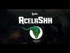 AcelaShh - Lache