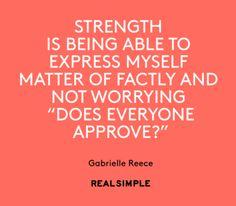 Inspiring words from Gabrielle Reece.