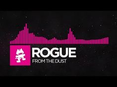 [Drumstep] - Rogue - From The Dust [Monstercat Release] - YouTube