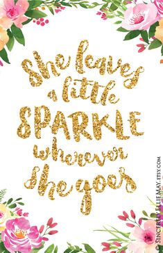 She Leaves A Little Sparkle Wherever She Goes Poster Quote Etsy Baby Girl Quotes Sparkle Quotes Glitter Quotes