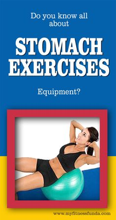 Do you know all about Stomach exercise equipment ?