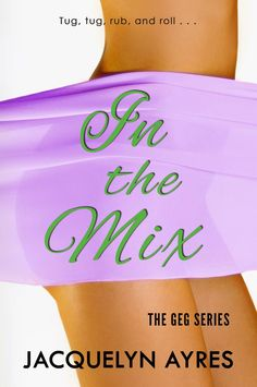 Book+Flirts:+IN+THE+MIX+by+Jacquelyn+Ayres+--+COVER+REVEAL+&+GI...