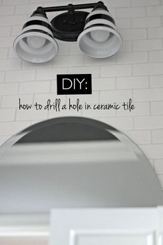 How to: Drill a hole in ceramic tile.