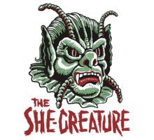 The SHE-CREATURE!!! by ManiYackMonster