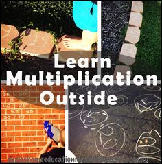 Suzie's Home Education Ideas: Learn Multiplication Outside Learning Multiplication, Kinesthetic Learning, Teaching Math, Multiplication Tables, Math Resources, Math Activities, Fractions, Fourth Grade Math, Homeschool Math