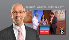 Dr Shawn Talbott on the Dr Oz show