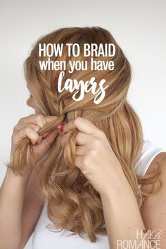 Are your layers stopping you from achieving those Pinterest-perfect hairstyles? Here are 3 of my simple tips and tricks for hiding layers in your braids.