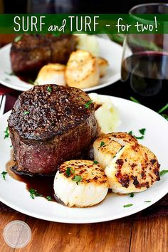 Surf and Turf for Two with sea scallops and filet mignon with rosemary-wine pan sauce is an elegant, decadent dish to make with a loved one at home