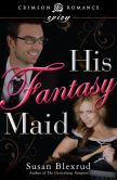 His Fantasy Maid