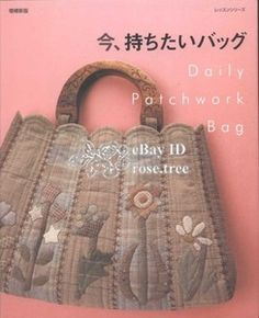 Daily Patchwork Bag 1, a Japanese book . . .