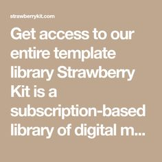 Getaccess to our entiretemplate library Strawberry Kit is a subscription-based library of digital marketing materials for photographers. We provide you withbeautiful templates that leave a professional impression on your clients, while you save time and money. No need to spend hours browsing templates from all over the web and going over Photographer Needed, Photography Marketing, Marketing Materials, Digital Marketing, Photographers, Strawberry, Kit, Templates, Money