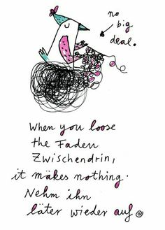 you loose the faden zwischendrin. Life Comics, You Loose, Happy Quotes, Happiness Quotes, Insta Posts, Horse Quotes, Beauty Quotes, Word Porn, Corona