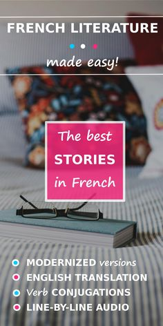 """Discover the French literature, through modernized and simplified versions of the best texts in French! Visit the page: """"Intermediate French reading"""". Learn French Beginner, Learn French Fast, French For Beginners, French Poems, French Quotes, Language Study, Learn A New Language, French Basics, Read In French"""
