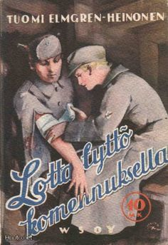 """Lotta Svärd"" was a women's auxiliary organization in Finland that began about the time of World War I, and by World War II was the largest group of its kind in the world (impressive for a nation of four million!)  A Lotta's assigned duties could include taking care of horses, nursing, aircraft lookout, and cooking."