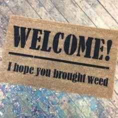 WEED lovers Welcome, pot marijuana doormat