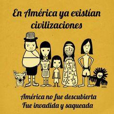 América no fue descubierta sino invadida.