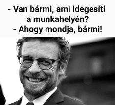 Funny Memes, Jokes, Funny Bunnies, Psychology, Comedy, Minion, Hungary, Life, Humor