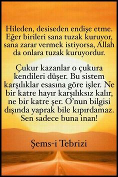 Şems-i Tebrizi Hz Meaningful Lyrics, Awakening Quotes, Word Sentences, Life Changing Quotes, Motivational Words, Sufi, Cool Words, Karma, Life Lessons