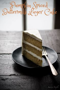Yes! This Pumpkin Spiced Buttermilk Layer Cake with Maple Buttercream is a perfect recipe for Thanksgiving or Christmas! | Savory Simple