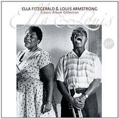 Louis Armstrong & Ella Fitzgerald - Ella & Louis Classic Album Collection