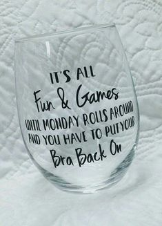 Excited to share the latest addition to my shop: Wine Glass-Funny Wine Glass-Stemless Wine Glass-Humorous Saying Wine Glass-Girl Humor-Fun & Games Wine Glass Wine Glass Sayings, Wine Glass Crafts, Funny Wine Sayings, Wine Glass Decals, Cork Crafts, Vinyl Crafts, Wine Games, Mason Jars, Painted Wine Glasses