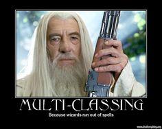 Gandalf has a change of mind - Loony Humor Jokes, Funny Pics and Gandalf, Gi Joe, Gun Humor, Nerd Humor, Nerd Jokes, St Just, Dungeons And Dragons Memes, Dnd Funny, Dragon Memes