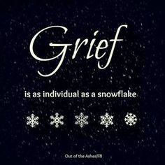 """Each of us have """"text-book"""" symptoms of grief and the different phases of healing. But remember that YOU are YOU. Don't be afraid to do it your way as grief IS as individual as a snow flake! I Miss You, Love You, My Champion, Grief Support, Grief Loss, Bereavement, In Loving Memory, Quotes About Strength, Losing Me"""