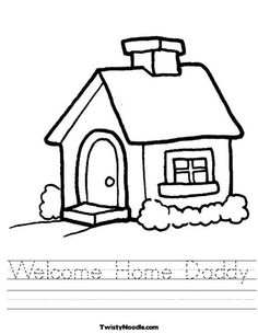 "This site lets you personalize printable worksheets for free. I selected a house graphic and added traceable text: ""Welcome Home Daddy."" Fun! -ML"