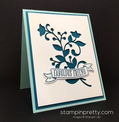 "I used the ""negative"" piece created by Flourish Thinlits Dies for today's fabulous friend card. Order Stampin' Up! On-Line!"
