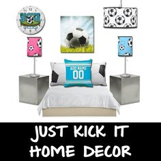 Home Decor With Zazzle: Just Kick It - Soccer Home Decor