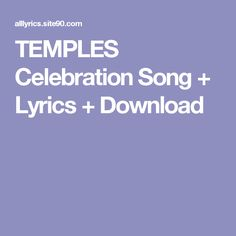 TEMPLES Celebration Song + Lyrics + Download