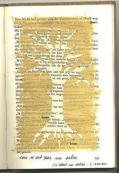 Ceci n'est pas un arbre 1 Boeksel 13-02-2011 Found Poetry, Letter Art, Art Images, Book Art, Craft Ideas, Journal, Lettering, School, Artwork