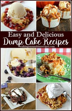 Dump Cake Recipes: How to Make Easy Desserts from Walking on Sunshine