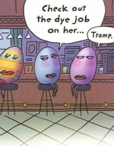 What Easter eggs really think..