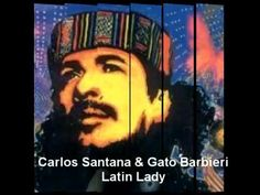 Carlos Santana & Gato Barbieri - Latin Lady - YouTube