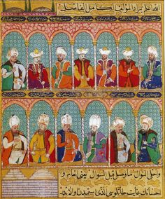 Thirteen Ottoman Sultans Anonymous, ca. from The Sultan's Portrait – Topkapı Palace Museum Turkey Pics, Turkish Art, Le Far West, Arabian Nights, Ottoman Empire, Illuminated Manuscript, Islamic Art, Middle Ages, Art History