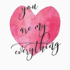 You are my everything love heart Poster - Photogiftideas I Love My Hubby, I Love You Baby, Love Of My Life, You Are My Love, You Are My Queen, Love Yourself Quotes, Love Quotes For Him, You Are My Everything Quotes, Heart Poster