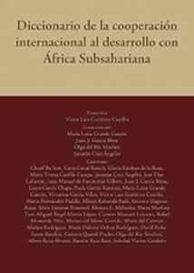 Diccionario de la cooperación internacional al desarrollo con África Subsahariana.    Universidad de Jaén, 2015
