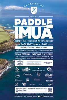 Haiku, HI SUP, OC1, and Prone Paddle fun race to benefit the Camp Imua program, a free summer program for Maui County children with special needs. Check-in and start at 10am at Maliko Gulch in Haiku… Click flyer for more >>