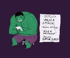 Hulk to do list. by Louis Roskosch - Shop Society6 https://society6.com/product/hulk-to-do-list_print?curator=acastro