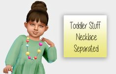 """simiracle: """" Toddler Stuff Necklace - Separated ♥ does not work with all outfits BGC [SimFileShare] """" Sims 4 Cc Finds, Toddler Stuff, Crochet Necklace, The Creator, Toddlers, Pretty, Ts4 Cc, Kids, Pokemon"""