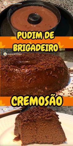 PUDIM DE BRIGADEIRO CREMOSÃO #puddin #pudim #sobremesa #brigadeiro #chocolate #cozinha #receita #receitafacil #receitas #comida #food #manualdacozinha #aguanaboca #alexgranig