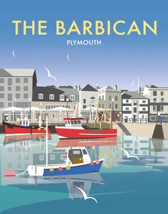 Vintage Travel Poster - The Barbican - Old Harbour of Plymouth - UK - by Dave Thompson - Posters Uk, Art Vintage, Railway Posters, Art Deco Posters, Vintage Travel Posters, Poster Retro, Poster Ads, Tourism Poster, Design Poster