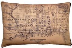 The pillow case has a real, 1873 City of Toronto road map printed on it.  Cool original city details on the map make it fun to explore - 'New Gaol', Lunatic Asylum(s) and a river running through Queen's Park!
