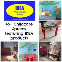 Over 45+ Inspiring Childcare Spaces that feature IKEA products.