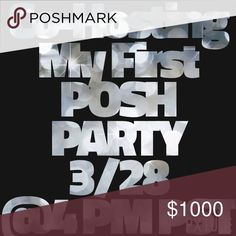 Co-Hosting My 1st Posh Party I'm overjoyed and honored to be Co-Hosting my first Posh Party on 3/28 @ 4pm PST.             Please help me spread the word 😀. Other